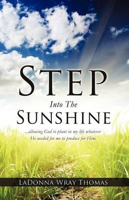 Step Into the Sunshine (Paperback)