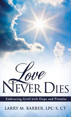 Love Never Dies (Hardback)