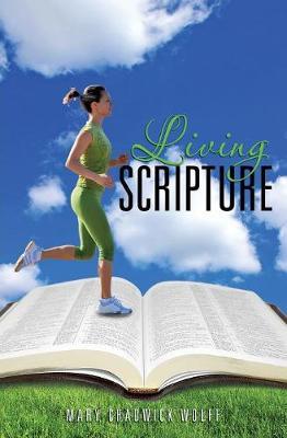 Living Scripture (Paperback)