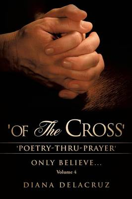 Of the Cross Volume 4 (Paperback)