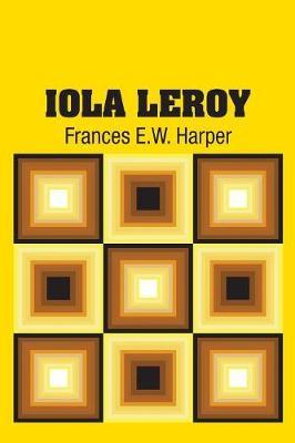 Iola Leroy (Paperback)