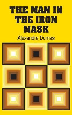 The Man in the Iron Mask (Hardback)
