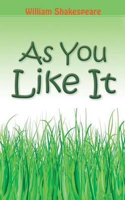 As You Like It (Hardback)