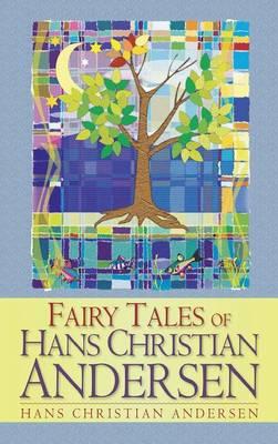 Fairy Tales of Hans Christian Andersen (Hardback)