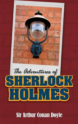 The Adventures of Sherlock Holmes (Hardback)
