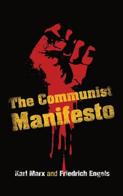 The Communist Manifesto (Hardback)
