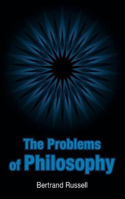 The Problems of Philosophy (Hardback)