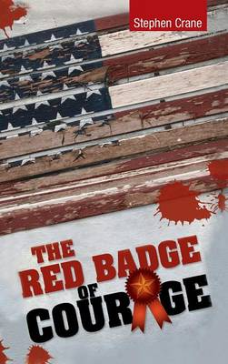 The Red Badge of Courage (Hardback)