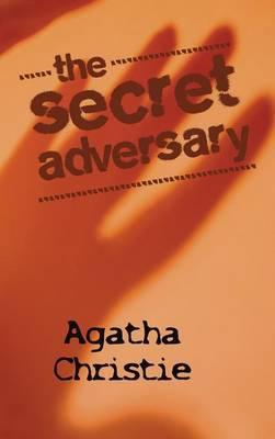 The Secret Adversary (Hardback)