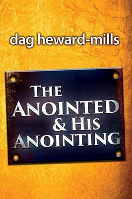 The Anointing and His Anointed (Paperback)