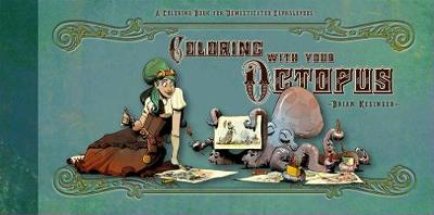 Walking Your Octopus: A Guide to the Domesticated Cephalopod (Hardback)
