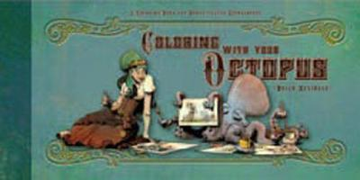 Coloring With Your Octopus: A Coloring Book for Domesticated Cephalopods (Paperback)