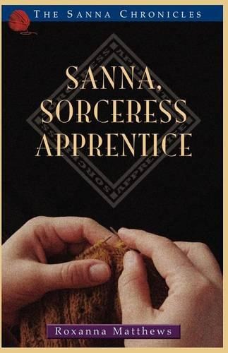 Sanna, Sorceress Apprentice (Paperback)