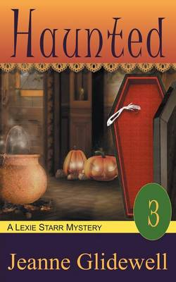 Haunted (a Lexie Starr Mystery, Book 3) (Paperback)