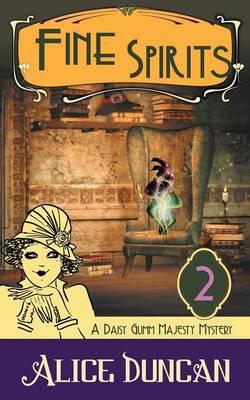 Fine Spirits (a Daisy Gumm Majesty Mystery, Book 2) (Paperback)