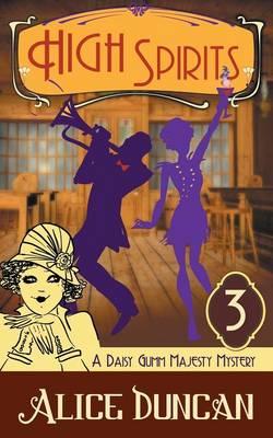 High Spirits (a Daisy Gumm Majesty Mystery, Book 3) (Paperback)