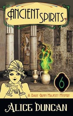 Ancient Spirits (a Daisy Gumm Majesty Mystery, Book 6) (Paperback)