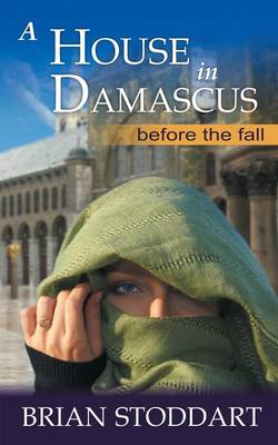 A House in Damascus (Paperback)