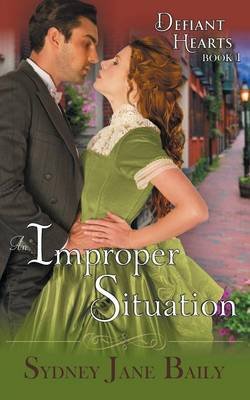 An Improper Situation (the Defiant Hearts Series, Book 1) (Paperback)