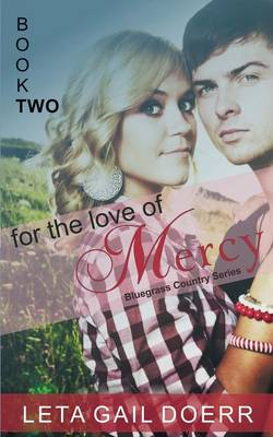 For the Love of Mercy (the Bluegrass Country Series, Book 2) (Paperback)