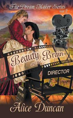 Beauty and the Brain (the Dream Maker Series, Book 2) (Paperback)