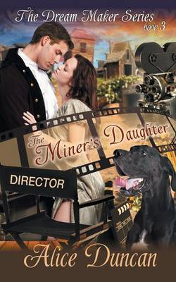 The Miner's Daughter (the Dream Maker Series, Book 3) (Paperback)