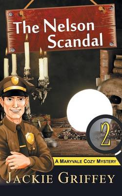 The Nelson Scandal (a Maryvale Cozy Mystery, Book 2) (Paperback)