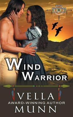 Wind Warrior (The Soul Survivors Series, Book 3) (Paperback)