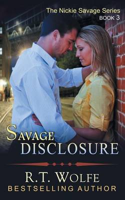 Savage Disclosure (the Nickie Savage Series, Book 3) (Paperback)
