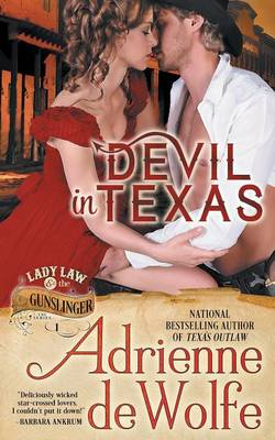 Devil in Texas (Lady Law & the Gunslinger Series, Book 1) (Paperback)