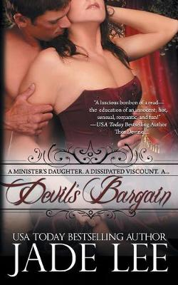 Devil's Bargain (the Regency Rags to Riches Series, Book 2) - Regency Rags to Riches 2 (Paperback)