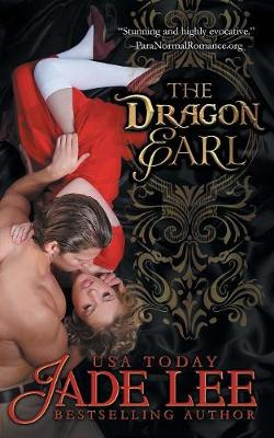 The Dragon Earl (the Regency Rags to Riches Series, Book 4) (Paperback)