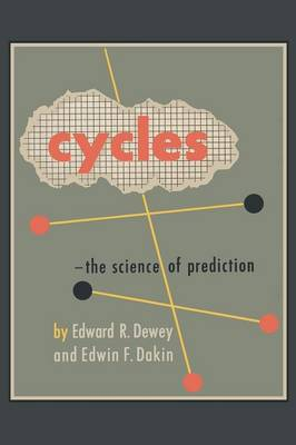 Cycles: The Science of Prediction (Paperback)
