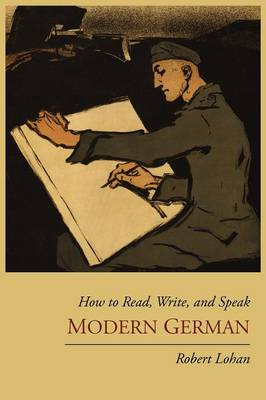How to Read, Write, and Speak Modern German (Paperback)