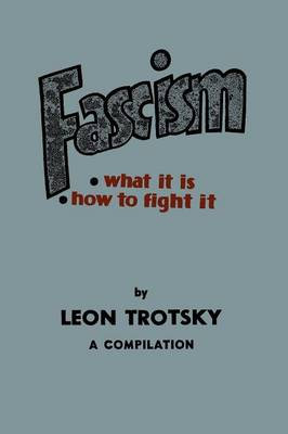 Fascism: What It Is, How to Fight It: A Compilation (Paperback)