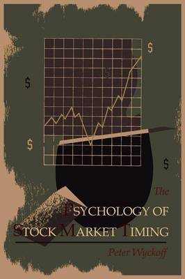 The Psychology of Stock Market Timing (Paperback)