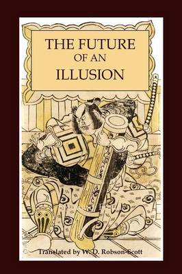 The Future of an Illusion (Paperback)