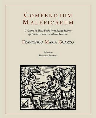 Compendium Maleficarum [Compendium of the Witches] (Paperback)
