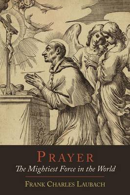Prayer: The Mightiest Force in the World (Paperback)