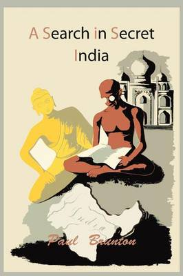 A Search in Secret India (Paperback)