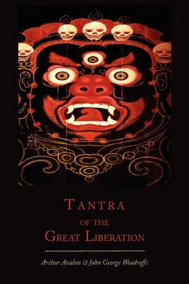 Tantra of the Great Liberation [Mahanirvana Tantra] (Paperback)