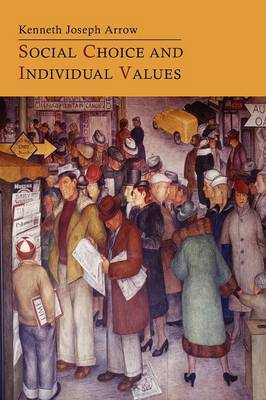 Social Choice and Individual Values (Paperback)