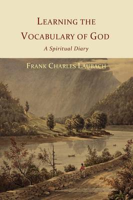Learning the Vocabulary of God: A Spiritual Diary (Paperback)