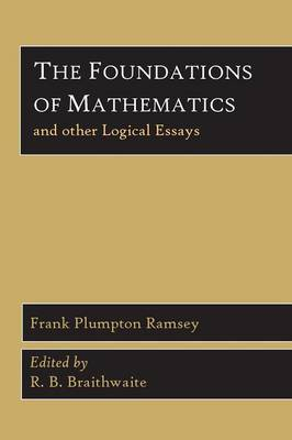 The Foundations of Mathematics and Other Logical Essays (Paperback)