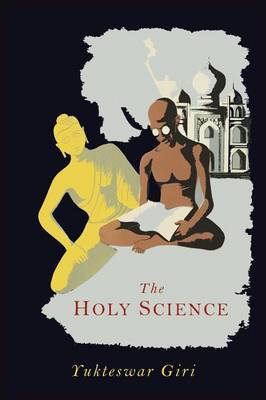 The Holy Science (Paperback)