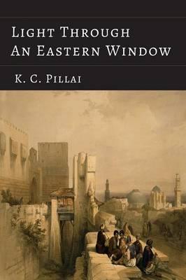 Light Through an Eastern Window (Paperback)