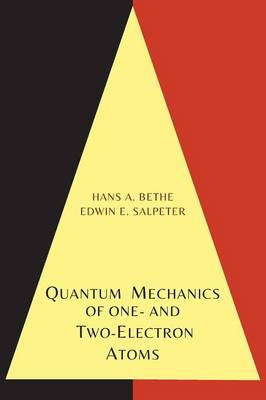 Quantum Mechanics of One- And Two-Electron Atoms (Paperback)