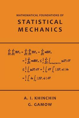 Mathematical Foundations of Statistical Mechanics (Paperback)