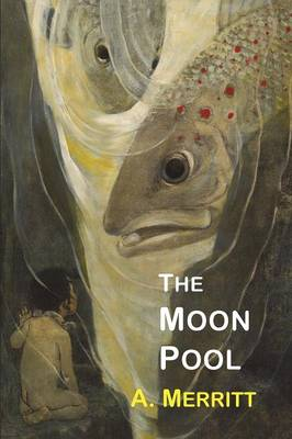 The Moon Pool (Paperback)