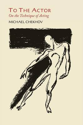 To the Actor: On the Technique of Acting (Paperback)